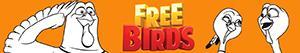 Disegni Free Birds. Tacchini in fuga da colorare